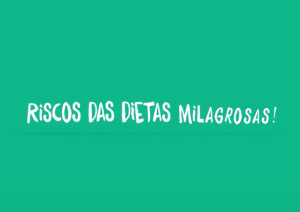 Miraculous diets risks (in Portuguese)