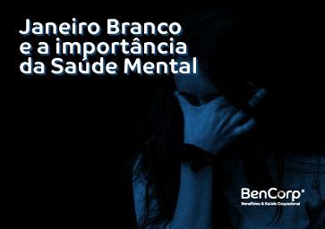 Janeiro Branco e a importância da Saúde Mental