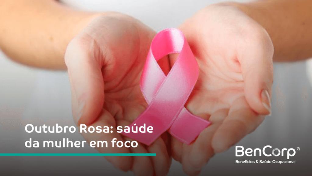 Outubro Rosa: saúde da mulher em foco